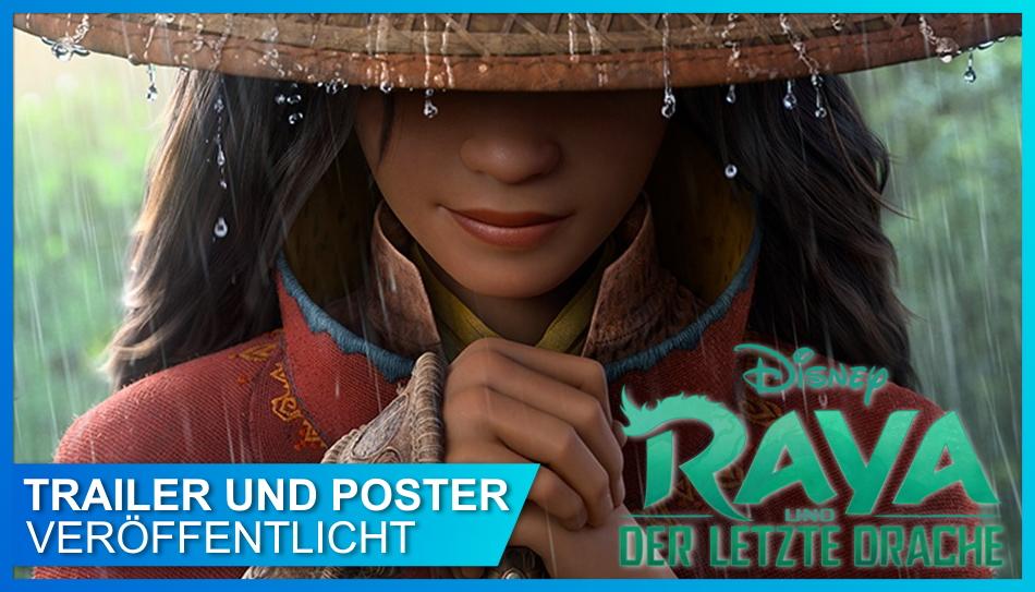 Raya und der letzte Drache Poster und Trailer