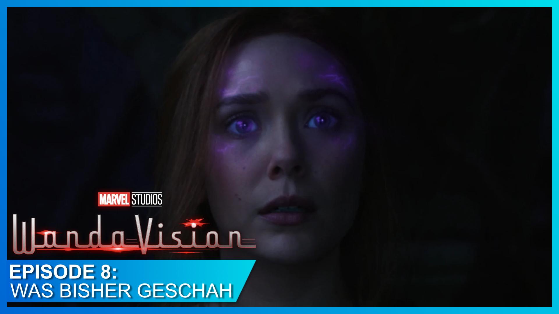 WandaVision: Was wir durch Episode 8 erfahren haben