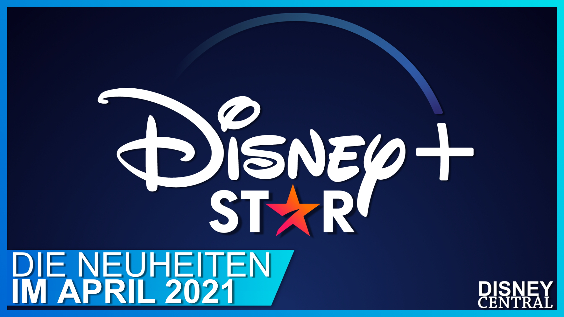 Disney+ Star Neuheiten April 2021