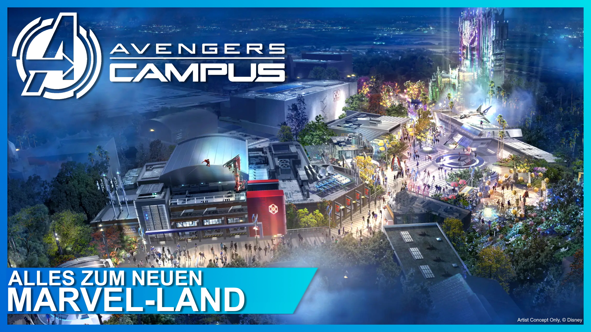 Alles zum Avengers Campus in Disneyland